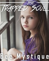 The Trapped Soul