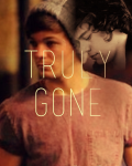 Truly Gone (Larry Stylinson)