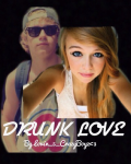 Drunk Love *A Niall Horan Love Story*