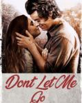 Don't Let Me Go: SEQUEL TO SUDDEN TURN OF EVENTS