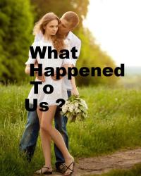 What Happened To Us ?