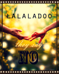 They Say No