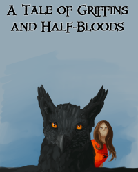 A Tale of Griffins and Half-Bloods