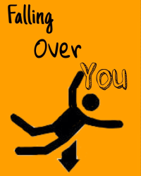Falling Over You