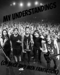 My Understandings (Of Mice & Men fan fiction)