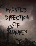 Haunted Direction Of Summer