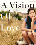 A Vision Of Love