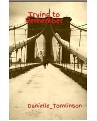 Trying to Remember (Sequel to Don't Fall For Me)