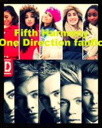 Fifth Harmony (One Direction FanFic)