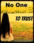 No One To Trust * A Louis Fan Fic* (Finished)