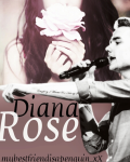 Diana Rose  *complete*