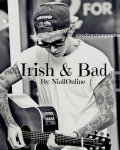Irish & Bad
