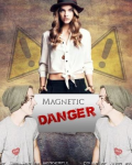 Magnetic Danger | Harry Styles fanfiction.