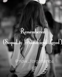 Remembered (Sequel to 'Found and Loved')