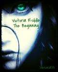 Victoria Riddle The Beggining