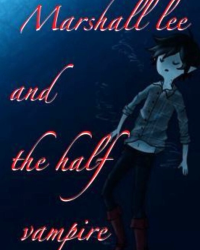 Marshall lee and the half vampire (OC)