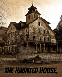 The haunted house. (1D) +13