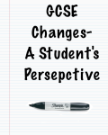 GCSE Changes- A Student's Perspective