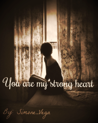You Are My Strong Heart 1D (12+)