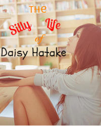 The Silly Life of Daisy Hatake