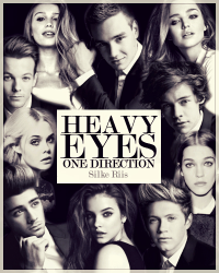 Heavy Eyes - One Direction