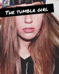 *The tumblr girl*