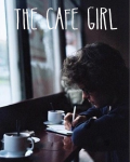 The Cafe Girl (Harry Styles/1D Fan Fic)
