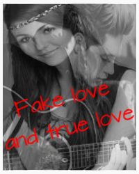 Fake love & true love