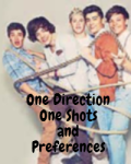 One Direction One Shots/Preferences