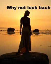 why not look back