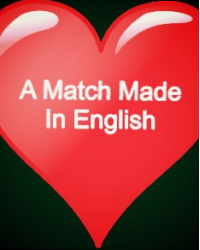 A Match Made in English