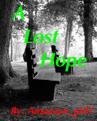 A Lost Hope