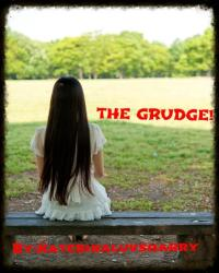 THE GRUDGE!