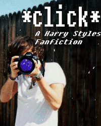 Click - A Harry Styles Fanfiction
