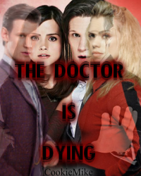 ♦The Doctor Is Dying♦