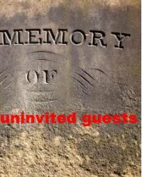 Uninvited guests