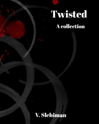 Twisted: A collection