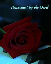 Persecuted by the Devil