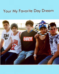 Your My Favorite Day Dream