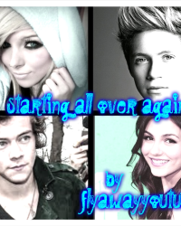 starting all over again  (sequel to you said you loved me you lied an niall horan love story)
