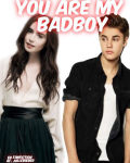 You are my badboy -Justin Bieber 13+