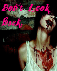 Dont look back.