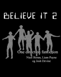 Believe it 2 | One Direction