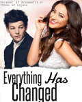 Everything has changed - A Sad Louis Tomlinson Fan Fiction