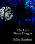 The Last Moon Dragon (Edited)