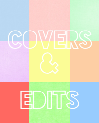 Covers & edits {made by me}