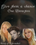 Give them a chance|One Direction|