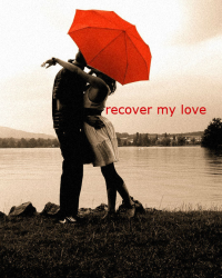 recover my love