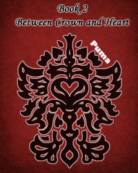 Between Crown And Heart - Book 2