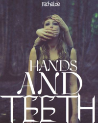Hands and Teeth